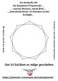 Ich danke für die Sai Sanjeevini Frequenz für … meinen Wunsch, meine Bitte … jetzt denke daran  im Glauben an den Schöpfer … Om Shri Sai Ram es möge geschehen